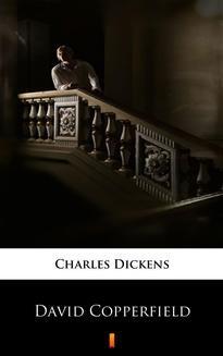 Chomikuj, pobierz ebook online David Copperfield. Charles Dickens