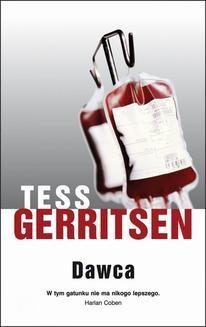 Chomikuj, ebook online Dawca. Tess Gerritsen