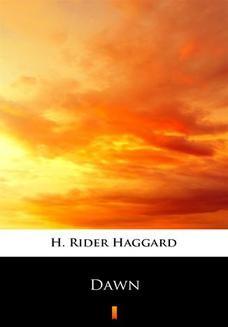 Chomikuj, ebook online Dawn. H. Rider Haggard