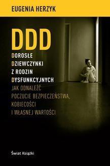 Chomikuj, ebook online DDD Dorosłe Dziewczynki z rodzin Dysfunkcyjnych. Eugenia Herzyk