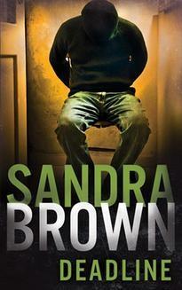 Chomikuj, ebook online Deadline. Sandra Brown