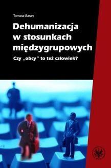 Ebook Dehumanizacja w stosunkach międzygrupowych pdf