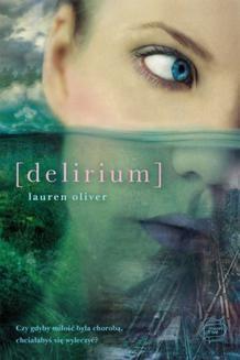 Chomikuj, ebook online Delirium. Lauren Oliver