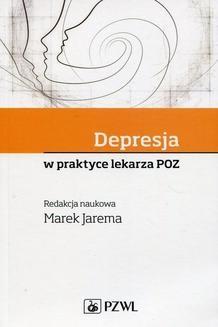 Chomikuj, ebook online Depresja w praktyce lekarza POZ. Marek Jarema