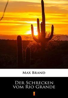 Chomikuj, ebook online Der Schrecken vom Rio Grande. Max Brand
