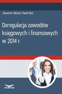 Chomikuj, ebook online Deregulacja zawodów księgowych i finansowych w 2014 r.. Paweł Muż