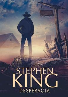 Chomikuj, ebook online Desperacja. Stephen King