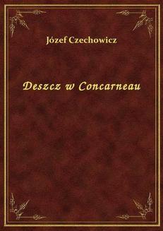 Chomikuj, ebook online Deszcz w Concarneau. Józef Czechowicz