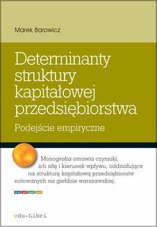 Chomikuj, ebook online Determinanty struktury kapitałowej przedsiębiorstwa. Marek Barowicz