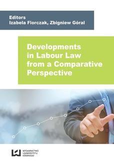 Chomikuj, ebook online Developments in Labour Law from a Comparative Perspective. Izabela Florczak