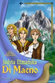 Chomikuj, pobierz ebook online Di Maeno. Judyta Etmańska