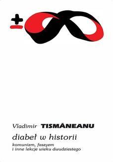 Chomikuj, ebook online Diabeł w historii. Vladimir Tismaneanu