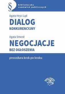 Chomikuj, ebook online Dialog konkurencyjny. Negocjacje bez ogłoszenia-procedura krok po kroku. Agata Hryc-Ląd
