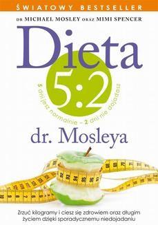 Chomikuj, ebook online Dieta 5:2 dr. Mosleya. Michael Mosley
