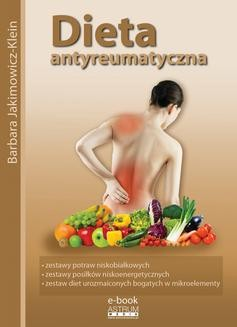 Chomikuj, pobierz ebook online Dieta antyreumatyczna. Barbara Jakimowicz-Klein