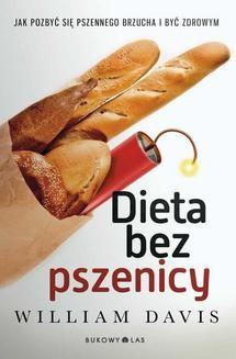 Chomikuj, ebook online Dieta bez pszenicy. William Davis