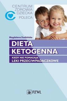 Chomikuj, ebook online Dieta ketogenna. Magdalena Dudzińska