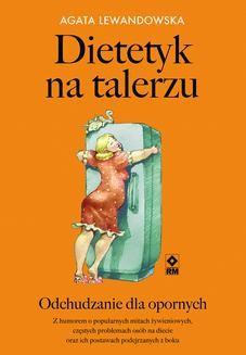 Chomikuj, ebook online Dietetyk na talerzu. Agata Lewandowska