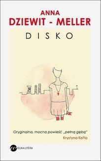 Chomikuj, pobierz ebook online Disko. Anna Dziewit-Meller