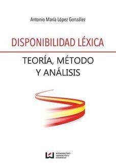 Chomikuj, ebook online Disponibilidad léxica. Teoría, método y análisis. Antonio María López González
