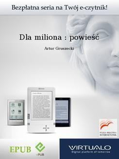 Ebook Dla miliona : powieść pdf