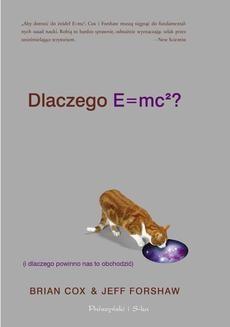 Chomikuj, ebook online Dlaczego E=mc2 (i dlaczego powinno nas to obchodzić). Brian Cox