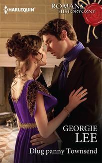 Chomikuj, ebook online Dług panny Townsend. Georgie Lee