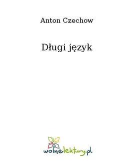 Chomikuj, ebook online Długi język. Anton Czechow