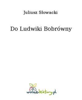 Ebook Do Ludwiki Bobrówny pdf