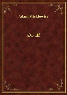 Chomikuj, ebook online Do M. Adam Mickiewicz