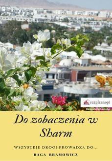 Chomikuj, ebook online Do zobaczenia w Sharm. Baga Bramowicz