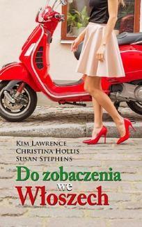 Chomikuj, ebook online Do zobaczenia we Włoszech. Kim Lawrence