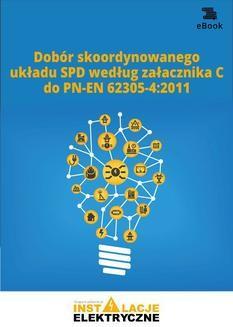Chomikuj, ebook online Dobór skoordynowanego układu SPD według załącznika C do PN-EN 62305-42011. Opracowanie zbiorowe