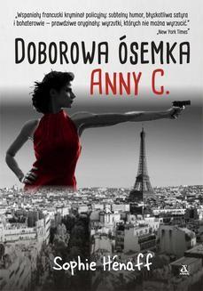 Chomikuj, ebook online Doborowa ósemka Anny C. Sophie Henaff