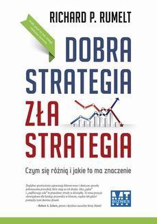 Chomikuj, ebook online Dobra strategia zła strategia. Richard P. Rumelt