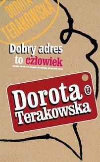 Chomikuj, ebook online Dobry adres to człowiek. Dorota Terakowska