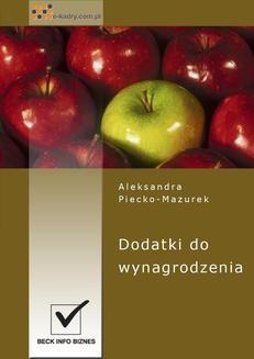 Chomikuj, ebook online Dodatki do wynagrodzenia. Aleksandra Piecko-Mazurek