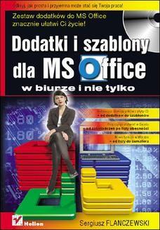 Chomikuj, ebook online Dodatki i szablony dla MS Office w biurze i nie tylko. Sergiusz Flanczewski
