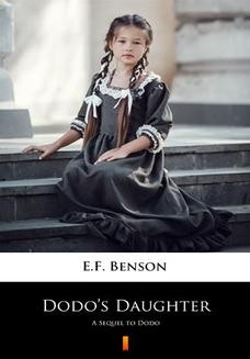 Chomikuj, ebook online Dodos Daughter. A Sequel to Dodo. E.F. Benson