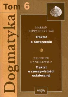 Chomikuj, ebook online Dogmatyka. Tom 6. o. Marian Kowalczyk SAC