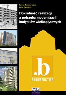Chomikuj, ebook online Dokładność realizacji a potrzeba modernizacji budynków wielkopłytowych. Anna Ostańska