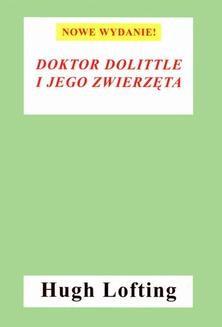 Chomikuj, ebook online Doktor Dolittle i jego zwierzęta (nowe wyd.) DODRUK. Hugh Lofting