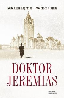 Chomikuj, ebook online Doktor Jeremias. Wojciech Stamm