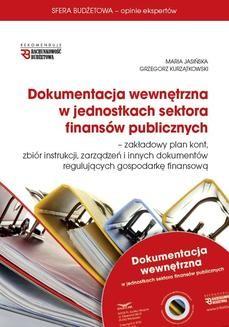 Ebook Dokumentacja wewnętrzna w jednostkach sektora finansów publicznych pdf