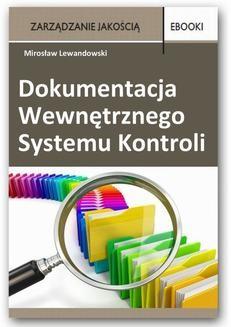 Chomikuj, ebook online Dokumentacja Wewnętrznego Systemu Kontroli. Mirosław Lewandowski