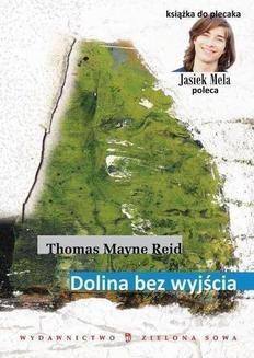 Chomikuj, pobierz ebook online Dolina bez wyjścia. Thomas Mayne Reid