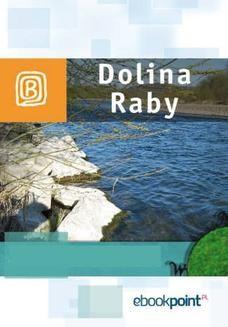 Chomikuj, ebook online Dolina Raby. Miniprzewodnik. Praca zbiorowa