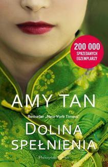Chomikuj, ebook online Dolina spełnienia. Amy Tan