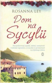 Chomikuj, ebook online Dom na Sycylii. Rosanna Ley