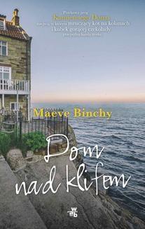 Chomikuj, ebook online Dom nad klifem. Maeve Binchy
